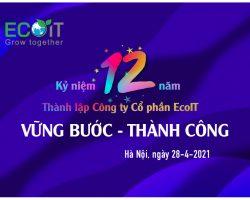 CHÚC MỪNG SINH NHẬT CÔNG TY CỔ PHẦN ECOIT (29/04/2010 – 29/04/2021)